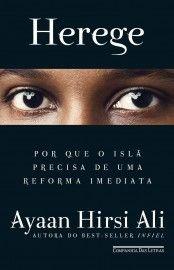 Baixar Livro Herege - Ayaan Hirsi Ali em PDF, ePub e Mobi ou ler online