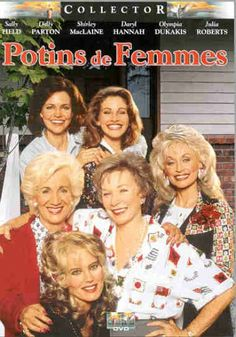 Potins de femmes: Amazon.fr: Sally Field, Dolly Parton, Shirley MacLaine, Daryl Hannah, Julia Roberts, Herbert Ross: DVD & Blu-ray