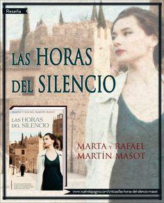 Crítica: Las Horas del Silencio, de Marta y Rafael Martín Masot | Vuelve la Página