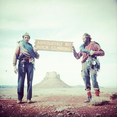 patagonia:  Fred Beckey and Eric Björnstad holding a sign found in the Canyonlands, Utah. Photo by #Fred Beckey #funhogging