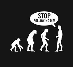 STOP FOLLOWING ME!!!!!!!! ARE YOU STALKING ME????????