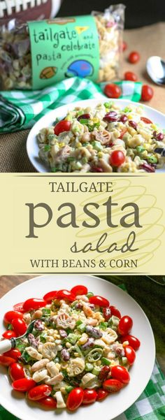 Kick off football season with this delicious Tailgate Pasta Salad with Beans and Corn. Red beans, corn, and green chilies make is a perfect tailgate dish! Healthy Pasta Recipes, Quick Dinner Recipes, Noodle Recipes, Sauce Recipes, Vegetarian Recipes, How To Cook Pasta, Pasta Salad, Beans, Ethnic Recipes