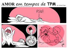 Amor em tempo de TPM