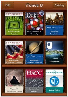 Take free college classes with iTunes U. So great for homeschooling.