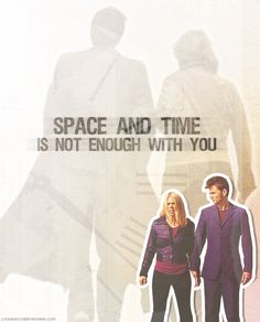 It really isn't. Rose and the Doctor. Forever.