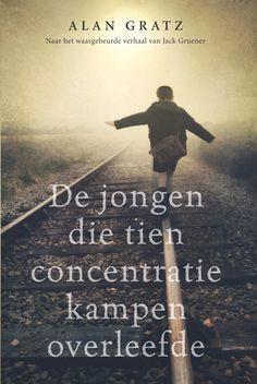 [Free eBook] De jongen die tien concentratiekampen overleefde: (Dutch Edition) Author Alan Gratz and Aimee Warmerdam, Good Books, Books To Read, My Books, Irvine Welsh, Book Letters, Books 2018, Reading Challenge, Book Girl, Book Lists