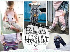 """Vorbestellung """"Babyherz + Herzblut"""" Hose Kombi-Ebook von Gr. 44 bis 176 ♥"""
