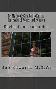 Let My People Go: A Call to End the Oppression of Women i...