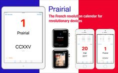 Today is the first day of Prairial. See https://itunes.apple.com/app/prairial/id697920083?l=en and https://www.lsrodier.net for more details.