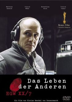 Das Leben der Anderen (The Lives of Others), 2006. Directed by Florian Henckel von Donnersmarck