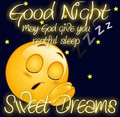 Wishing-You-Good-Night-May-God-Give-You-Restful-Sleep-Sweet-Dreams-With-Sleeping-Smiley-Picture.jpg (543×529)
