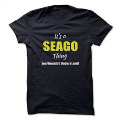 Its a SEAGO Thing Limited Edition - #cat sweatshirt #navy sweater. BUY NOW => https://www.sunfrog.com/Names/Its-a-SEAGO-Thing-Limited-Edition.html?68278