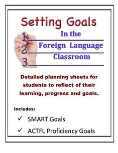 Foreign Language Goal Setting Worksheets (SMART and ACTFL Proficiency goals based on Can-Do Statements.