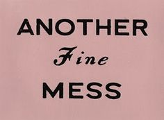 >> another fine mess // pink