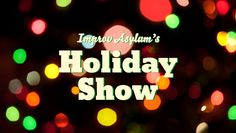 """Improv Asylum's Holiday Show"" @ Improv Asylum (Boston, MA)"