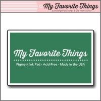 My Favorite Things Pigment Ink Pad - Dill Pickle