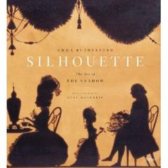 Silhouette: The Art of the Shadow [Hardcover]