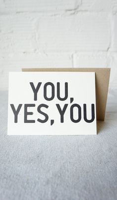 You, Yes You Card