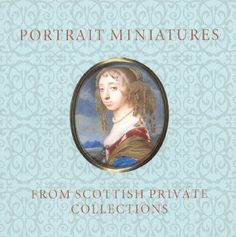 Portrait Miniatures from Scottish Private Collections Lloyd, Stephen
