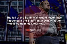 """The fall of the Berlin Wall would never have happened if the Stasi had known what the mobile companies know now."" Malte Spitz at TEDGlobal 2012. Photo: James Duncan Davidson"