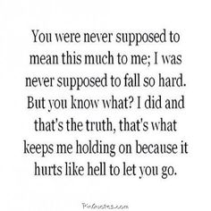 Never understood before the hurt of letting go. Easier to put up with the loss and confusion than to even think about letting go.