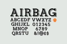 Airbag is a trendy display typeface aimed at achieving a stylish, clean, slab look and feel. Airbag only has uppercase letters and numbers (with a few other characters thrown in for good measure)