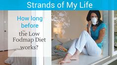 How long before the low Fodmap diet works