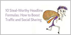 Blog post at Enchanting Marketing : Does writing headlines give you a headache?   It's infuriating, isn't it?   You've slaved over your blog post. You've shared your best t[..]