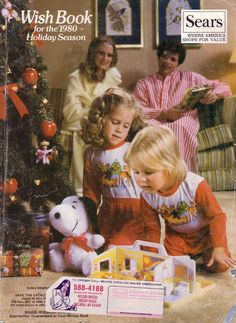 Sears Holiday Wish Book- some people circled, some people ripped pages but this huge catalog was how you dreamed of Christmas morning.