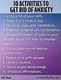 10 Activities to Get Rid of Anxiety #SymptomsofAnxietyDisorder #PanicAttackMedication #PanicAttackHelp #PanicAttackTips