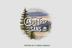 Canoe Trip Sans MC by McLetters on A campy, old-style font, made to feel hand-painted given the equal width of horizontal and vertical strokes. Old Fashioned Fonts, Travel Fonts, Scottish Gaelic, Canoe Trip, Brush Font, Health Coach, Trip Planning, Equality, Lettering