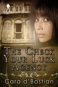 """""""The Check Your Luck Agency"""" by Cara d'Bastian; she has published her eBook at XinXii. Film Books, Paranormal Romance, Great Books, Singapore, Indie, Check, Movie Posters, Book Covers, Amazon"""