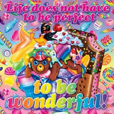 YOU don't have to be perfect to be wonderful!