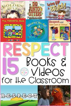 15 respect books and videos for the classroom to teach kids about showing respect, honesty, gratitude, and acceptance. Teachers can use these respect books and videos during social-emotional learning lessons and character education activities with kids.  #socialemotionallearning #charactereducation #booksforkids #videosforkids #respectactivities