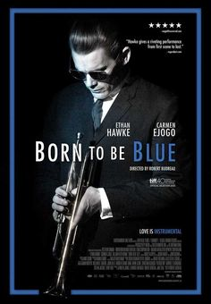 Born to Be Blue (2016) 11x17 Movie Poster