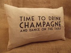 Luxury Feather Filled Cushion - Time to Drink Champagne, Shabby Chic Style, Champagne, Feather, Cushions, Throw Pillows, Luxury, Drinks, Drinking, Quill