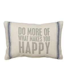 Natural 'Do More Of What Makes You Happy' Pillow