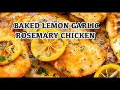 Easy Baked Lemon Garlic Chicken Recipe - The Best Chicken Recipes Baked Boneless Chicken Recipes, Healthy Lemon Chicken Recipe, Baked Lemon Garlic Chicken, Lemon Rosemary Chicken, Baked Chicken Recipes, Healthy Recipes, Mom's Recipe, College Cooking, Recipe Videos