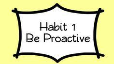 Habit 1: Be Proactive - Lessons - Tes Teach