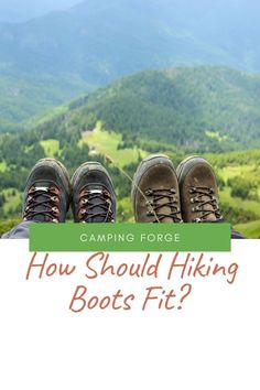 Maximize the fun and adventure of your hike by making sure you're wearing properly fitted hiking boots. Use this guide to learn how.