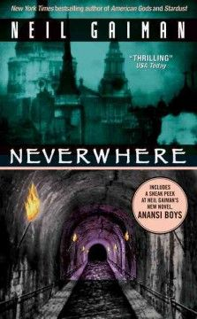 Neverwhere by Neil Gaiman.  Click the cover image to check out or request the science fiction and fantasy kindle.