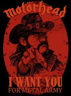 Motorhead ~ I Want You Black Metal, Heavy Metal Rock, Power Metal, Heavy Metal Music, Lemmy Kilmister, Lemmy Motorhead, Death Metal, Extreme Metal, Rock Posters