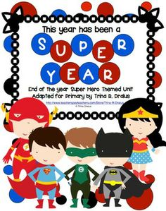 End of the Year Superhero Themed Unit for Primary Students $
