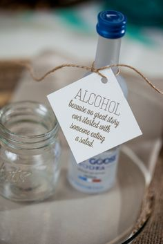 Favor Tags for Any Suite! Alcohol wedding favors, grey goose vodka, favor tags, wedding favors, Alcohol: Because no great story ever started with someone eating a salad, funny wedding signs, rustic wedding favors