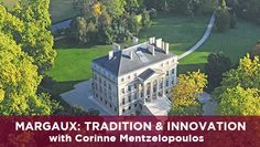 How does one of Bordeaux's most storied estates evolve? In this video, Margaux's dynamic owner, Corinne Mentzelopoulos describes the château, its past and its future.