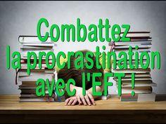 EFT Tapping & la Procrastination - YouTube
