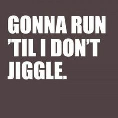 Yup... I'm starting to jiggle a little in my old age.