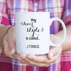 """Funny christmas gifts for coworkers,""""mu hair style is called....i tried"""" best friend birthday gift, thank you gifts, mom birthday gift MU478 by artRuss on Etsy"""