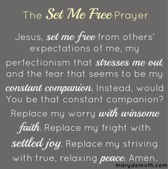 my worry, my fear, my perfectionism, my stress. set me free.Jesus where is the hope and joy? I've lost it and I can't find it. Set me free Lord. Faith Prayer, My Prayer, Prayer Board, Worry Prayer, Healing Prayer, Bible Quotes, Bible Verses, Qoutes, Prayer Quotes
