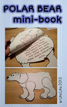 Polar bear mini-book by Lita Lita Polar Bear Facts, Polar Bears Live, Penguins And Polar Bears, Kindergarten Literacy, Preschool Activities, Winter Activities, Winter Fun, Winter Theme, Artic Animals